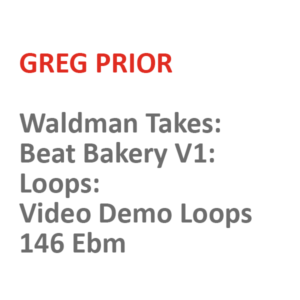 Waldman Takes: Video Demo Loops 146 Ebm