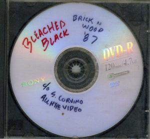 Bleached Black at Brick 'n Wood - 1987