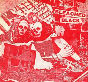 Eleven Songs - by Bleached Black